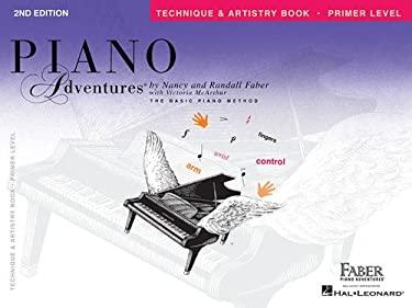 Primer Level - Technique & Artistry Book: Piano Adventures
