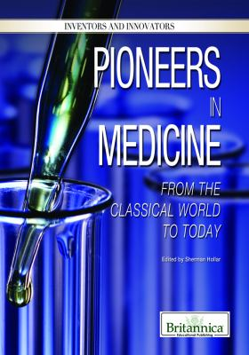 Pioneers in Medicine: From the Classical World to Today 9781615306695