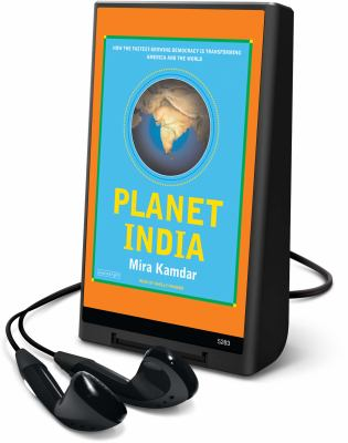 Planet India: How the Fastest Growing Democracy Is Transforming America and the World [With Earbuds] 9781615745517