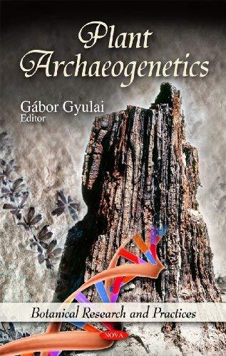Plant Archaeogenetics 9781611226447