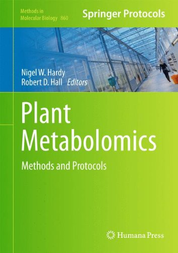 Plant Metabolomics: Methods and Protocols 9781617795930