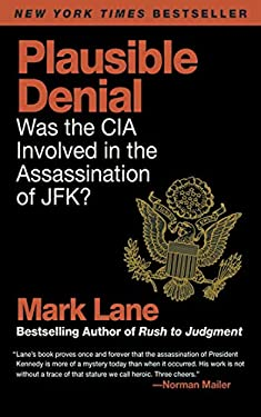 Plausible Denial: Was the CIA Involved in the Assassination of JFK? 9781616083595