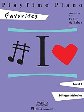 PlayTime Piano, Level 1, Favorites 9781616770136