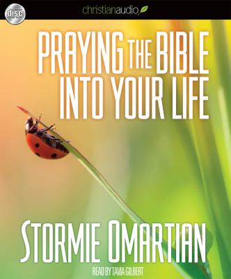 Praying the Bible Into Your Life 9781610453578