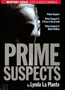 Prime Suspect, Prime Suspect 2: A Face in the Crowd, Prime Suspect 3: Silent Victims, Mystery Guild Lost Classics Omnibus, (Prime Suspects)