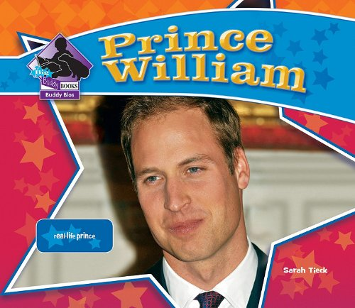 Prince William: Real-Life Prince 9781617830228