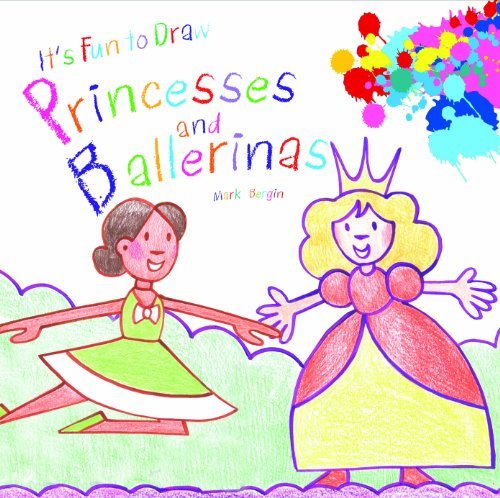 Princesses and Ballerinas 9781615333516