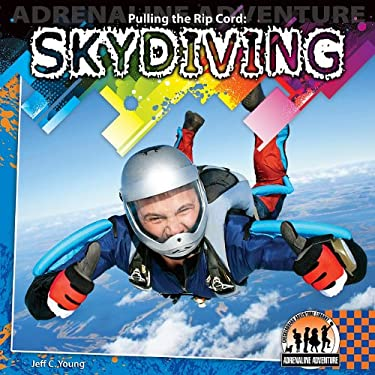 Pulling the Rip Cord: Skydiving