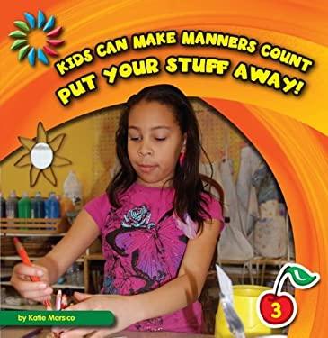 Put Your Stuff Away! 9781610804394