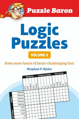 Puzzle Baron's Logic Puzzles, Volume 2 9781615641529