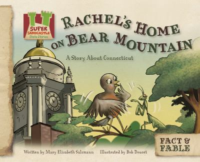Rachel's Home on Bear Mountain: A Story about Connecticut 9781617146831