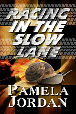 Racing in the Slow Lane 9781615828555