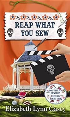 Reap What You Sew: Southern Sewing Circle 9781611735239