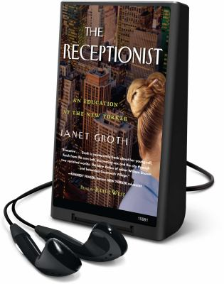 Receptionist: An Education at the New Yorker