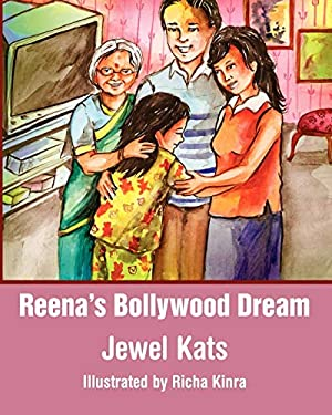 Reena's Bollywood Dream: A Story about Sexual Abuse 9781615990146