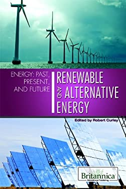 Renewable and Alternative Energy 9781615304882