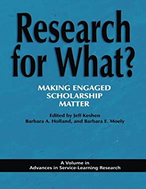 Research for What? Making Engaged Scholarship Matter 9781617351655