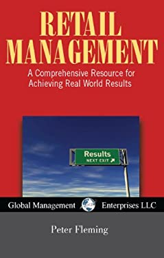 Retail Management, USA Revised Edition: A Comprehensive Resource for Achieving Real World Results