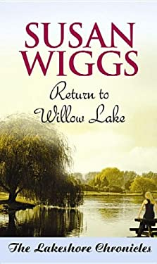 Return to Willow Lake: The Lakeshore Chronicles 9781611734942
