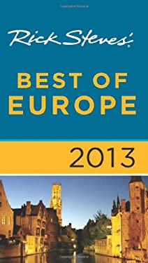 Rick Steves' Best of Europe 2013 9781612383712