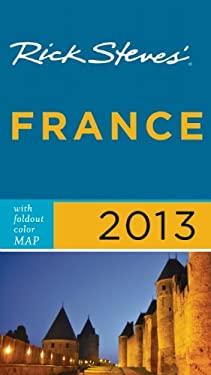 Rick Steves' France 2013 9781612383835