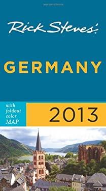 Rick Steves' Germany 2013 9781612383934