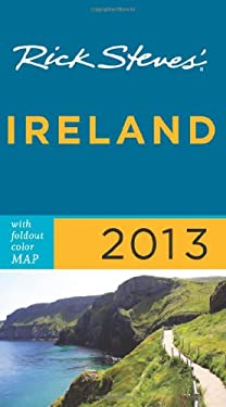Rick Steves' Ireland 2013 9781612383859
