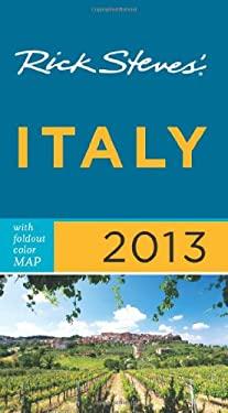 Rick Steves' Italy 2013 9781612383798