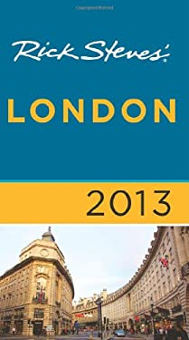 Rick Steves' London 2013 9781612383873