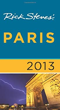 Rick Steves' Paris 2013 9781612383811