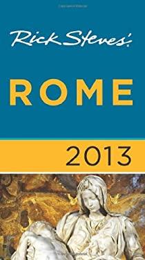 Rick Steves' Rome 2013 9781612383736