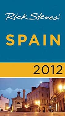 Rick Steves' Spain [With Map] 9781612380124