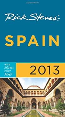 Rick Steves' Spain 2013 9781612383958