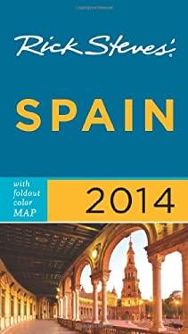 Rick Steves' Spain 2014 9781612386737