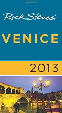 Rick Steves' Venice 2013 9781612383774