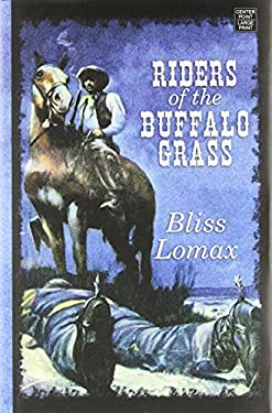 Riders of the Buffalo Grass 9781611735666