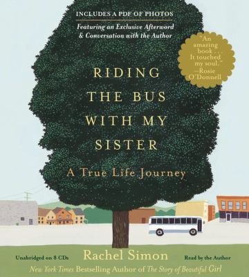 Riding the Bus with My Sister: A True Life Journey 9781611137491