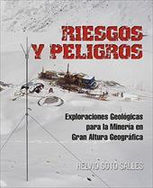 Riesgos y Peligros: Exploraciones Geologicas Para La Mineria En Gran Altura Geografica 10869409