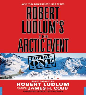 Robert Ludlum's (TM) the Arctic Event 9781611136876