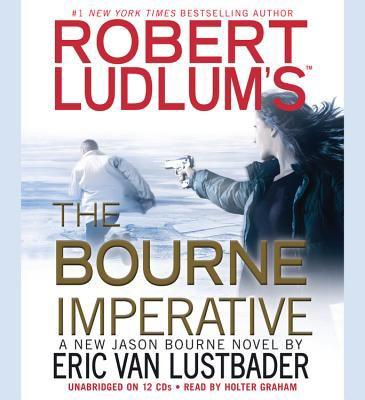 Robert Ludlum's the Bourne Imperative 9781611134520