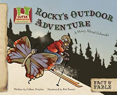 Rocky's Outdoor Adventure: A Story about Colorado 9781617146848