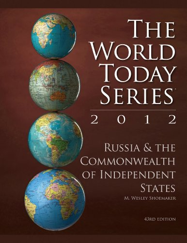 Russia and the Commonwealth of Independent States 2012 9781610488938