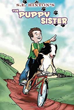 S. E. Hinton's the Puppy Sister 9781616239404