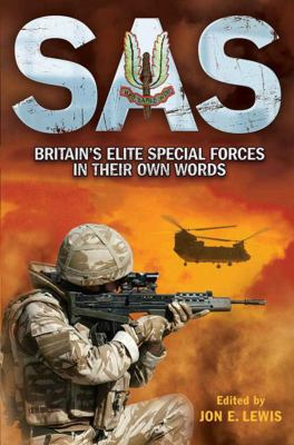 SAS: Britain's Elite Special Forces in Their Own Words 9781616084523
