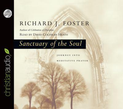 Sanctuary of the Soul: Journey Into Meditative Prayer 9781610452199