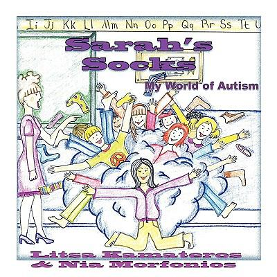 Sarah's Socks: My World of Autism 9781616330231