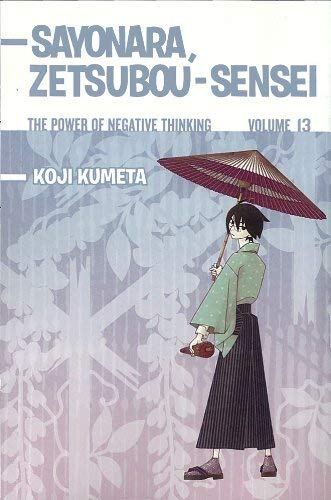 Sayonara, Zetsubou-Sensei, Volume 13: The Power of Negative Thinking 9781612620770