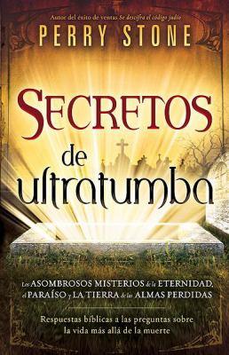 Secretos de Ultratumba = Secrets from Beyond the Grave 9781616380786