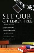 Set Our Children Free 9781612150680