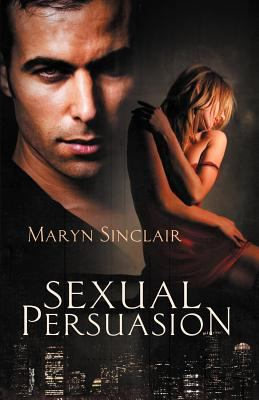Sexual Persuasion 9781611183894
